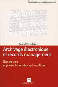 Archivage électronique et records management.